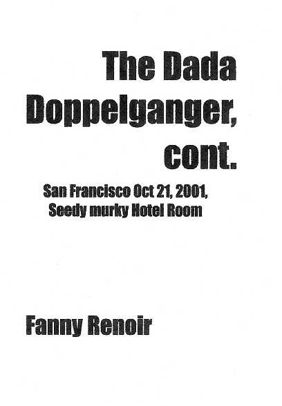 The Dada Doppelganger by Fanny Renoir